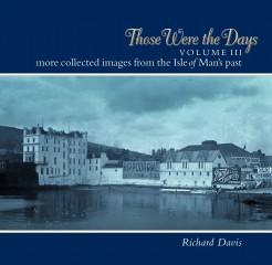 Those Where the Days Vol III