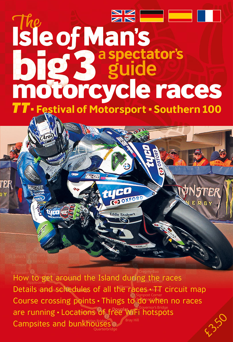The Spectator Guide to The Isle of Man's Big 3 Race Events (2nd edition)